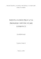 prikaz prve stranice dokumenta MJESNA SAMOUPRAVA NA PRIMJERU OPĆINE STARI JANKOVCI